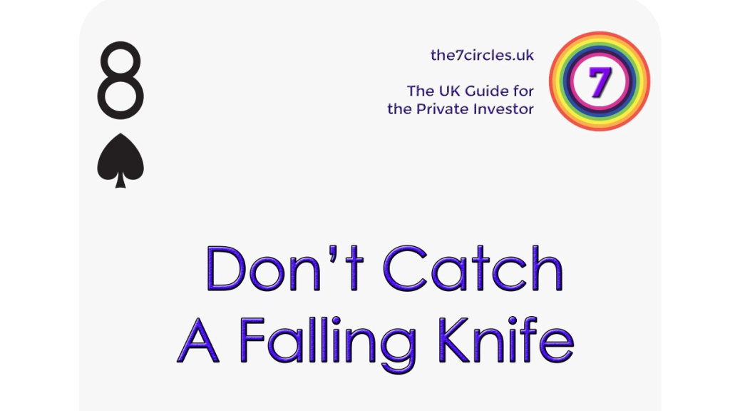 Don't Catch A Falling Knife