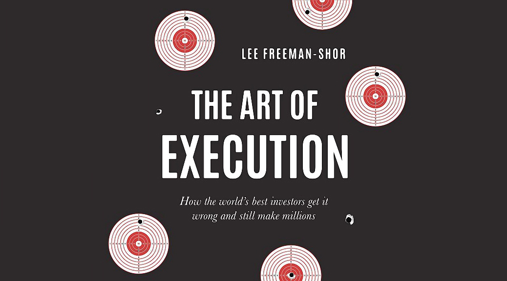 The Art of Execution