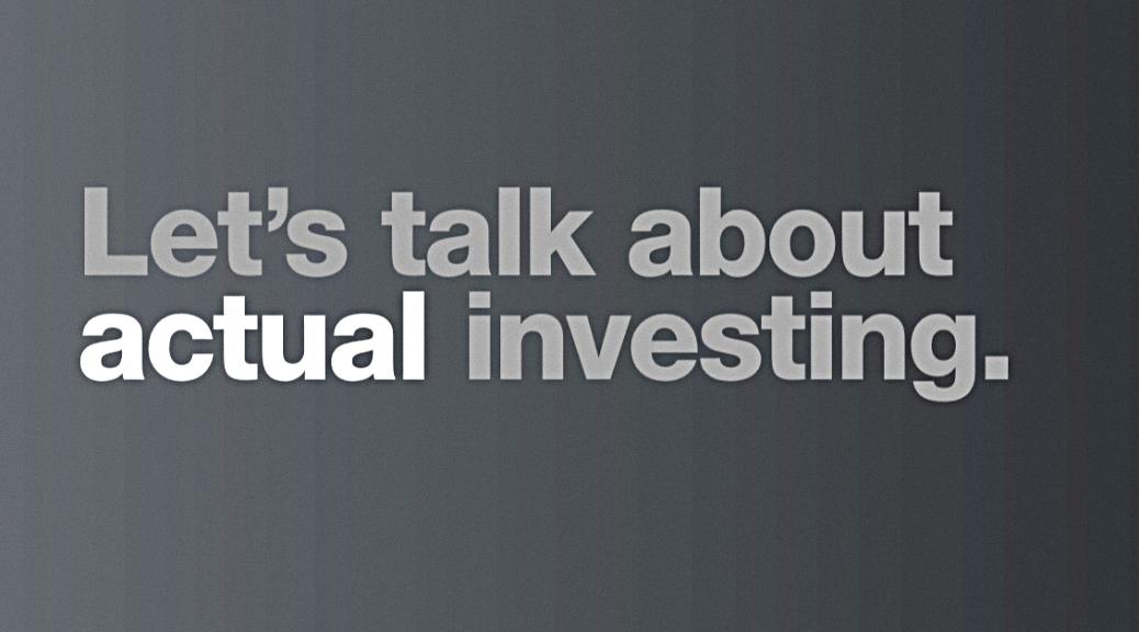 Actual investing