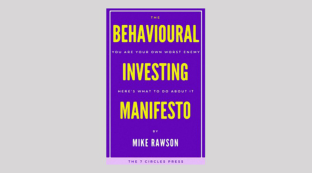 Behavioural Investing Manifesto